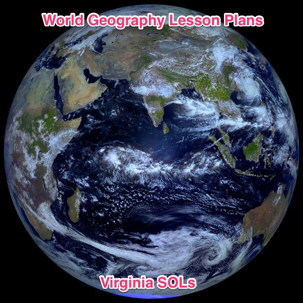 World Geography Lesson Plans Virginia SOLs